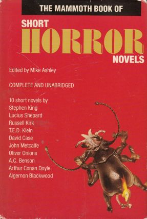 The Mammoth Book of Short Horror Novels. Mike Ashley