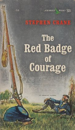 The Red Badge of Courage. Stephen Crane