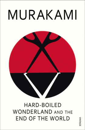 Hard-Boiled Wonderland and the End of the World. Alfred Birnbaum Haruki Murakami, tr