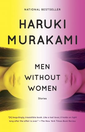 Men Without Women. Philip Gabriel Haruki Murakami, Ted Goossen tr, tr.