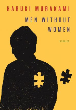 Men Without Women. Philip Gabriel Haruki Murakami, Ted Goosen, tr