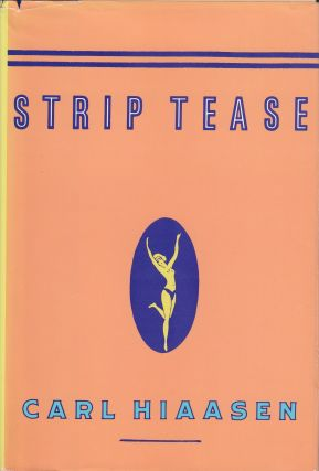 Striptease. Carl Hiaasen.