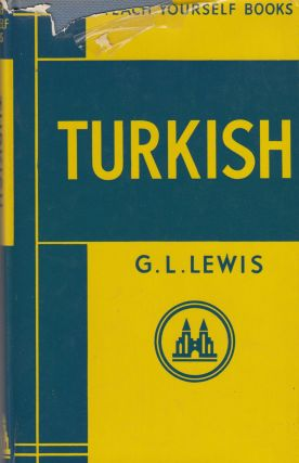 Teach Yourself Turkish. G L. Lewis