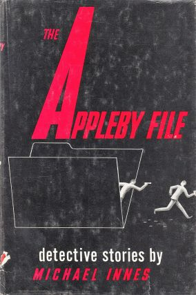 The Appleby File: Detective Stories. Michael Innes