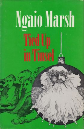 Tied Up in Tinsel. Ngaio Marsh