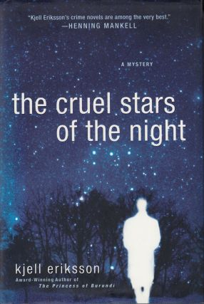 The Cruel Stars of the Night. Ebba Segerberg Kjell Eriksson, tr