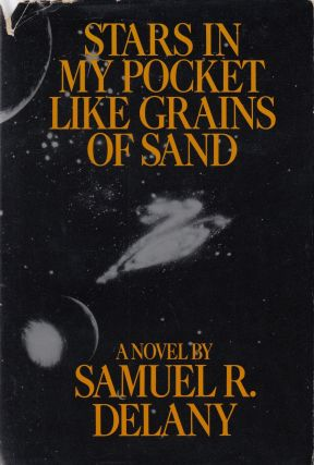 Stars in my Pockets Like Grains of Sand. Samuel R. Delany