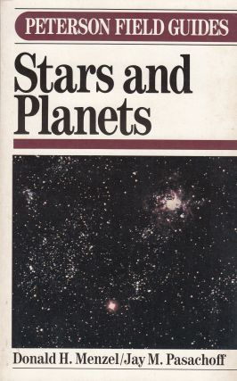 A Field Guide to Stars and Planets. Jay M. Pasaschoff Donald H. Menzel