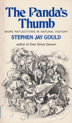 The Panda's Thumb: More Reflections in Natural History. Stephen Jay Gould