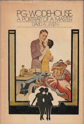 P.G. Wodehouse: A Portrait of a Master. David A. Jasen
