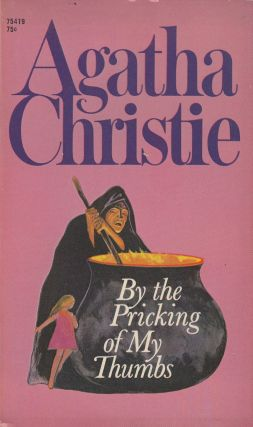 By the Pricking of My Thumbs. Agatha Christie.