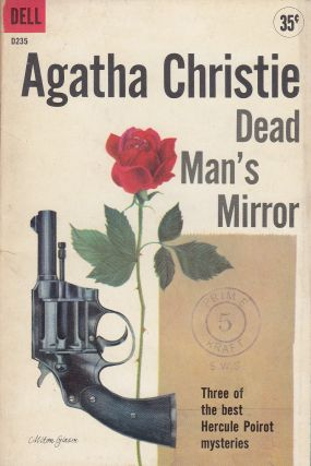 Dead Man's Mirror (Three of the best Hercule Poirot mysteries). Agatha Christie.