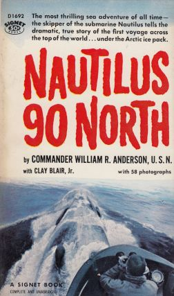 Nautilus 90 North. Commander William R. Anderson