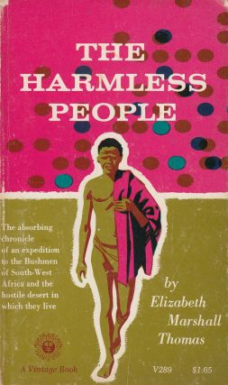 The Harmless People. Elizabeth Marshall Thomas
