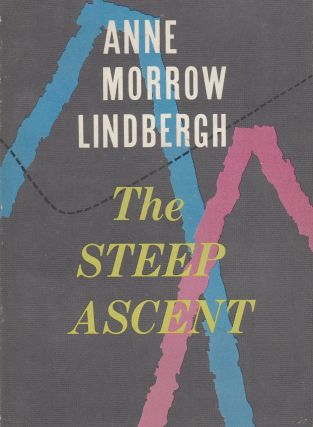 The Steep Ascent. Anne Morrow Lindbergh