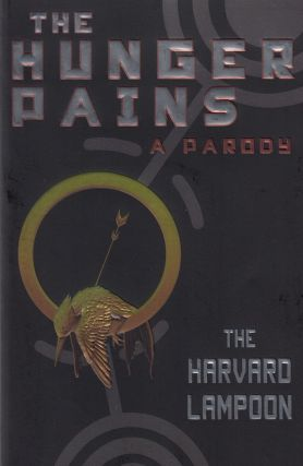 The Hunger Pains: A Pardoy. Harvard Lampoon
