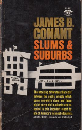 Slums & Suburbs. James B. Conant
