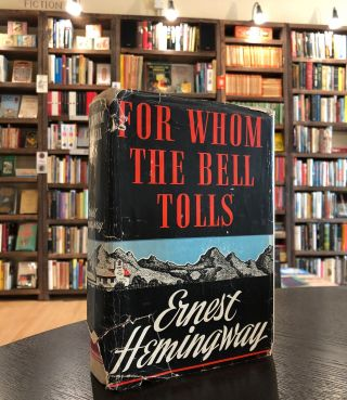 For Whom the Bell Tolls. Ernest Hemingway