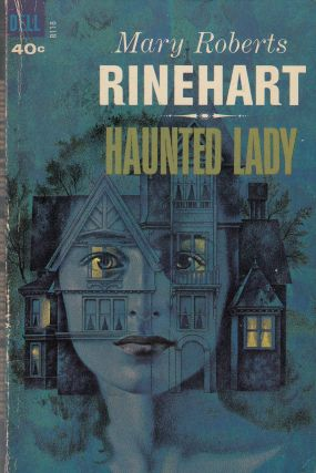 Haunted Lady. Mary Roberts Rinehart
