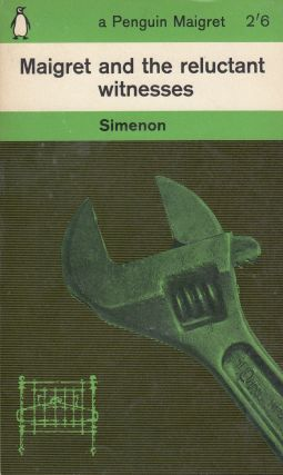 Maigret and the reluctant witnesses. Georges Simenon