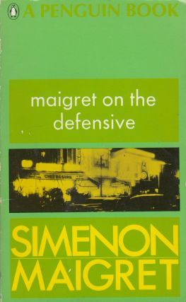Maigret on the Defensive. Georges Simenon.