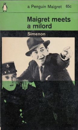 Maigret Meets a Milord. Georges Simenon.