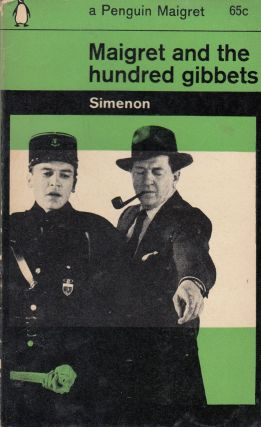 Maigret and the Hundred Gibbets. Georges Simenon