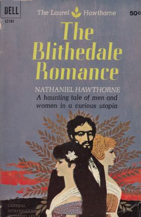 The Blithedale Romance. Nathaniel Hawthorne
