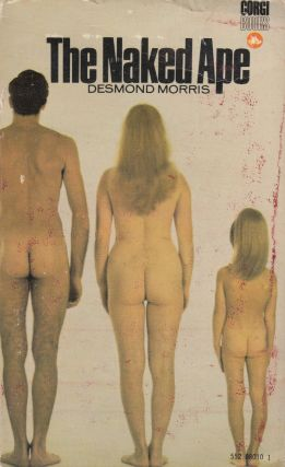The Naked Ape. Desmond Morris