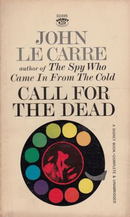 Call For the Dead. John Le Carre