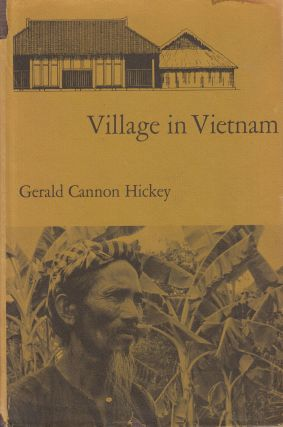 Village in Vietnam. Gerald Cannon Hickey