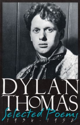Selected Poems 1934 - 1952. Dylan Thomas.