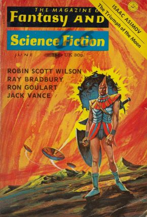 The Magazine of Fantasy and Science Fiction Vol.44, No.6 - June 1973. Isaac Asimov Edward L. Ferman