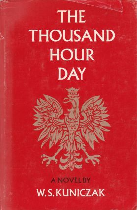 The Thousand Hour Day. W S. Kuniczak