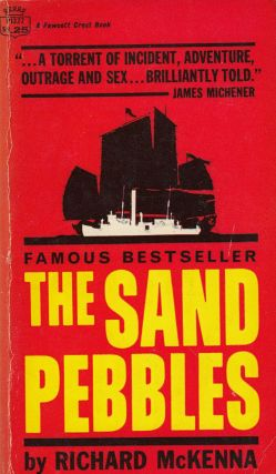 The Sand Pebbles. Richard McKenna