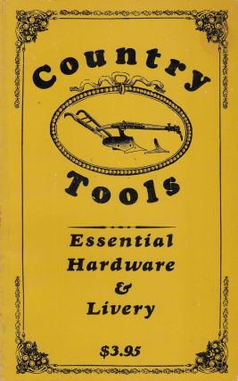 Country Tools: Essential Hardware and Livery (Finder's Guide Number Seven). Fred Davis.