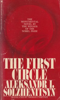 The First Circle. Thomas P. Whitney Aleksandr I. Solzhenitsyn, tr