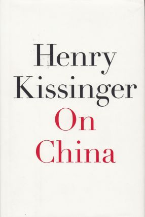 On China. Henry Kissinger.