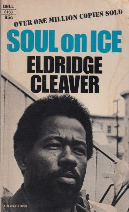 Soul On Ice. Eldridge Cleaver.