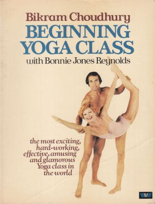 Beginning Yoga Class with Bonnie Jones Reynolds. Bikram Choudhury