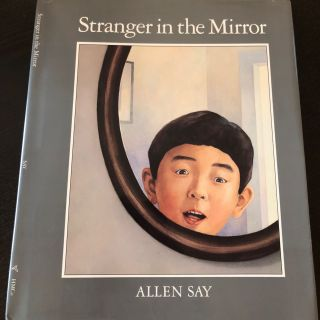 Stranger in the Mirror. Allen Say