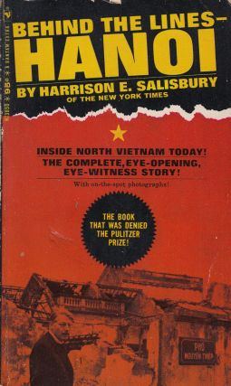 Behind the Lines - Hanoi. Harrison E. Salisbury