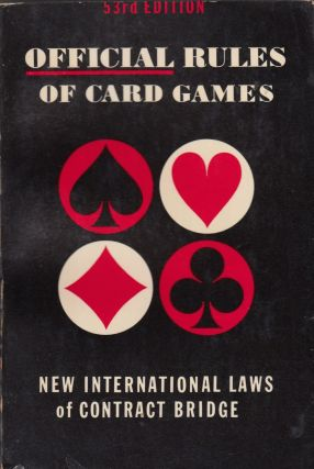 The Official Rules of Card Games. Albert H. Morehead