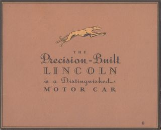 The Precision-Built Lincoln is a Distinguished Motor Car (1930's Showroom Brochure