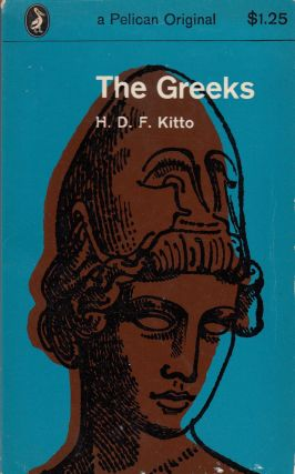 The Greeks. H D. F. Kitto.