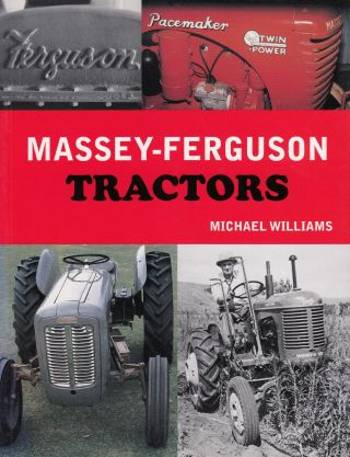 Massey-Ferguson Tractors. Michael Williams