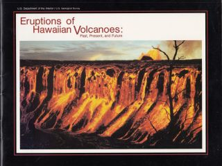 Eruptions of Hawaiian Volcanoes: Past, Present, and Future. Christina Heliker Robert i. Tilling,...