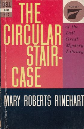The Circular Staircase. Mary Roberts Rinehart