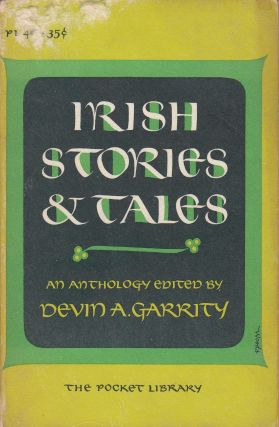 Irish Stories and Tales. Devin A. Garrity.