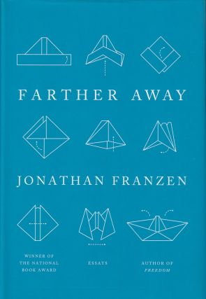 Farther Away. Jonathan Franzen